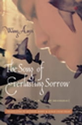 The song of everlasting sorrow ebook by anyi wang 9780231513098 book cover fandeluxe Image collections