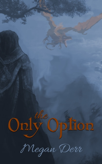 The Only Option ebook by maderr