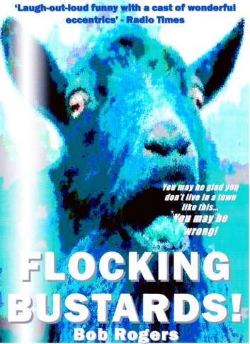 Flocking Bustards! ebook by Bob Rogers