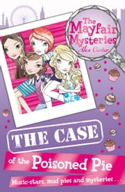The Mayfair Mysteries: The Case of the Poisoned Pie ebook by Alex Carter