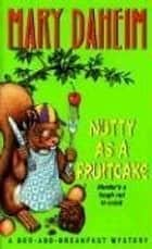 Nutty As a Fruitcake ebook by Mary Daheim