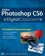 Adobe Photoshop CS6 Digital Classroom ebook by Jennifer Smith,AGI Creative Team