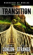 Transition ebook by Delia Strange, Linda Conlon