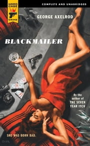 Blackmailer ebook by George Axelrod