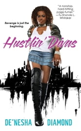Hustlin' Divas ebook by De'nesha Diamond