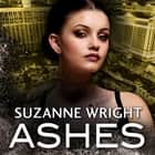 Ashes audiobook by Suzanne Wright