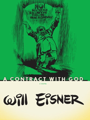 A Contract With God Ebook By Will Eisner 9780393076547 Rakuten Kobo