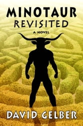 Minotaur Revisited ebook by David Gelber