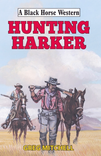 Hunting Harker ebook by Greg Mitchell