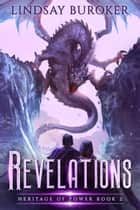 Revelations - An epic fantasy dragon series ebook by Lindsay Buroker