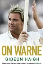 On Warne eBook by Gideon Haigh