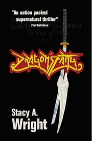 Dragon's Fang - The end of times Part 1 ebook by Stacy A. Wright
