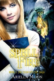 Spell Fire ebook by Ariella Moon