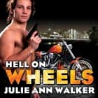 Hell on Wheels オーディオブック by Julie Ann Walker
