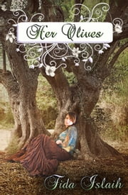 Her Olives ebook by Fida Islaih