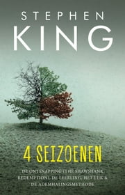Vier seizoenen ebook by Stephen King, Pauline Moody