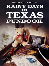 Rainy days in Texas funbook ebook by Wallace Charition