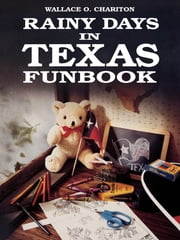 Rainy days in Texas funbook ebook by Kobo.Web.Store.Products.Fields.ContributorFieldViewModel