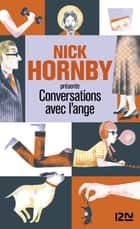 Conversation avec l'ange ebook by Nick HORNBY, Helen FIELDING