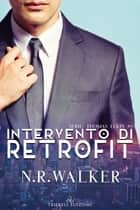 Intervento di Retrofit ebook by N. R. Walker