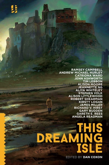 This Dreaming Isle ebook by Ramsey Campbell,Andrew Michael Hurley