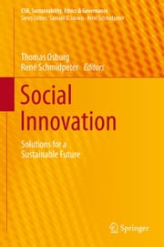 Social Innovation - Solutions for a Sustainable Future ebook by Thomas Osburg,René Schmidpeter