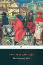 The Canterbury Tales ebook by Geoffrey Chaucer, Nevill Coghill, Nevill Coghill,...