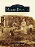 North Dakota ebook by Larry Aasen