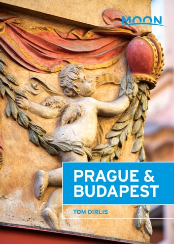 Moon Prague & Budapest ebook by Tom Dirlis