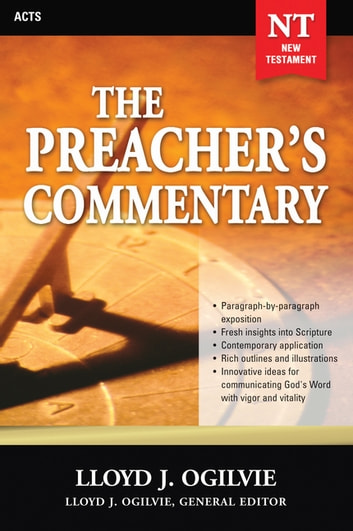 The Preacher's Commentary - Vol. 28: Acts ebook by Lloyd J. Ogilvie