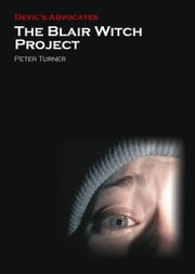 The Blair Witch Project ebook by Peter Turner