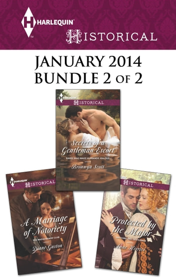Harlequin Historical January 2014 - Bundle 2 of 2 - An Anthology ebook by Bronwyn Scott,Diane Gaston,Anne Herries