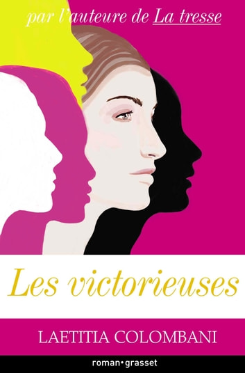 Les victorieuses eBook by Laetitia Colombani