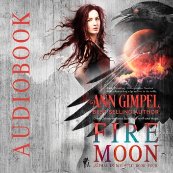 Fire Moon - Urban Fantasy Romance audiobook by Ann Gimpel