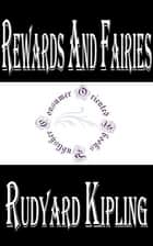 Rewards and Fairies by Rudyard Kipling ebook by Rudyard Kipling