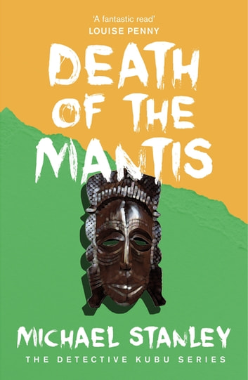 Death of the Mantis (Detective Kubu Book 3) ebook by Michael Stanley