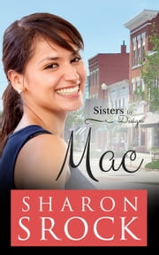 Mac - inspirational women's fiction ebook by Sharon Srock