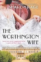 The Worthington Wife ebook by Sharon Page