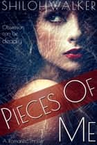 Pieces of Me ebook by