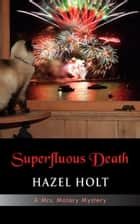 Superfluous Death ebook by Hazel Holt