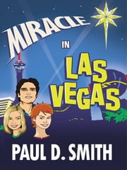 Miracle in Las Vegas: A Novel by ebook by Smith, Paul D.