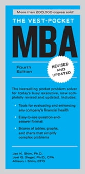 The Vest-Pocket MBA - Fourth Edition ebook by Jae K. Shim,Joel G. Siegel,Allison I. Shim