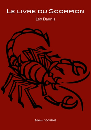 Le livre du Scorpion ebook by Leo Daunis