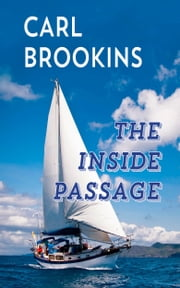 The Inside Passage ebook by Carl Brookins