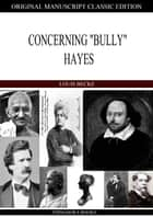 "Concerning ""Bully"" Hayes ebook by"
