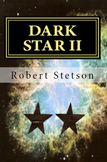 Dark Star II ebook by Robert Stetson