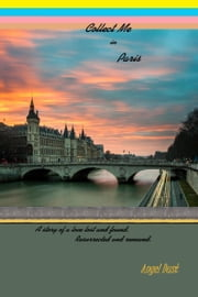 Collect Me In Paris ebook by Angel Dust