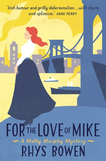 For the Love of Mike ebook by Rhys Bowen