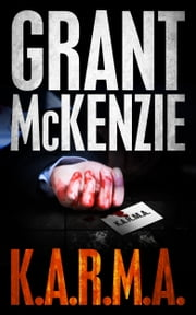 K.A.R.M.A. ebook by Grant McKenzie