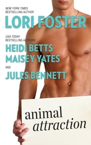Animal Attraction - Buckhorn Ever After\Imagine Me and You\Gimme Shelter\Partner in Crime ebook by Lori Foster, Maisey Yates, Heidi Betts,...